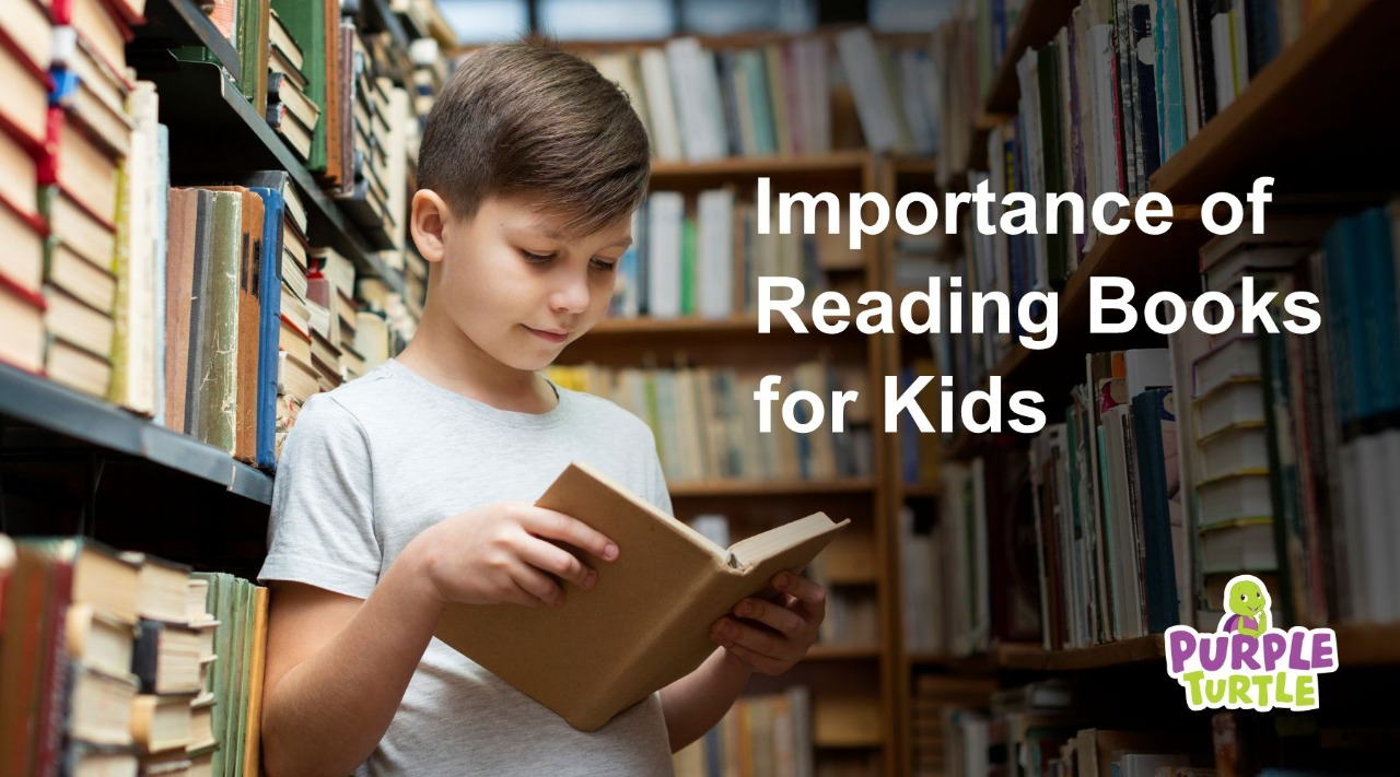 Importance of Reading Books for Kids